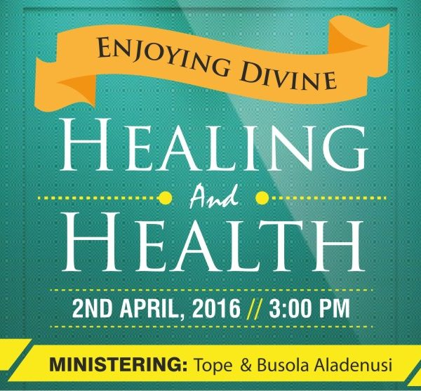 Enjoying Divine Healing & Health